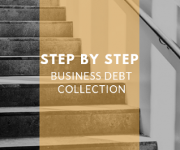 Business debt collection step-by-step