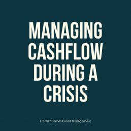 Managing cashflow during a crisis